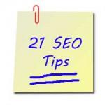 21 SEO Tips